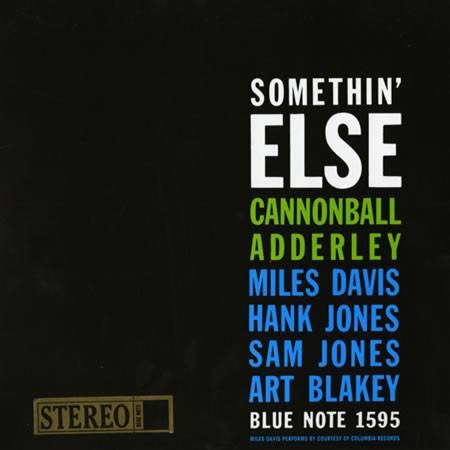 Cannonball Adderly - Something Else