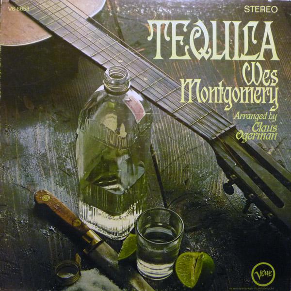 wesmontgomery-tequila