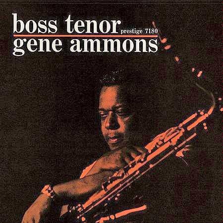 Gene Ammons Boss Tenor Final
