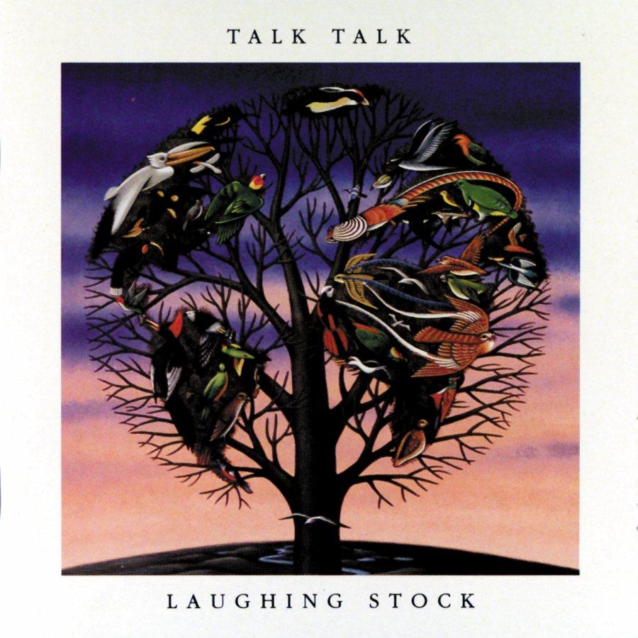 Michael Vamos, Music Lover:  Talk Talk – 'Laughing Stock'