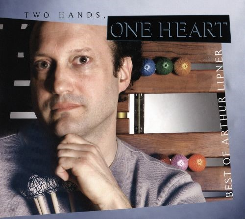 Arthur Lipner's Two Hands, One Heart on CD