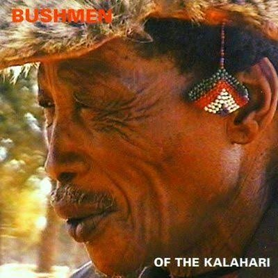 Bushmen of the Kalahari