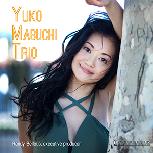 Premier Review: Yuko Mabuchi Trio Live Concert Recording from Yarlung Records