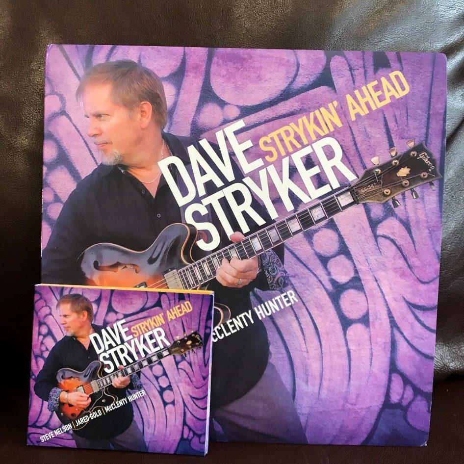 Dave Stryker's Strykin' Ahead