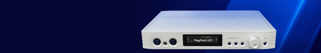 exaSound DM Network Audio Server DAC