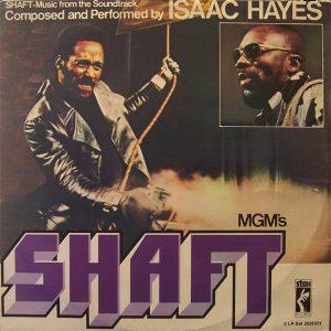 Issac Hayes Shaft